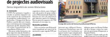 Primera oferta a Lleida d'un cicle de FP superior de projectes audiovisuals