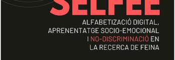 Conferència SELFEE. Alfabetització digital, aprenentatge socio-emocional i no-discriminació en la recerca de feina
